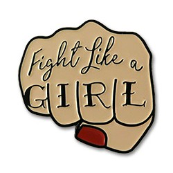 Pin puño feminista Fight Like A Girl