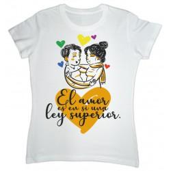 """Camiseta blanca """"El amor es en si una ley superior"""""""