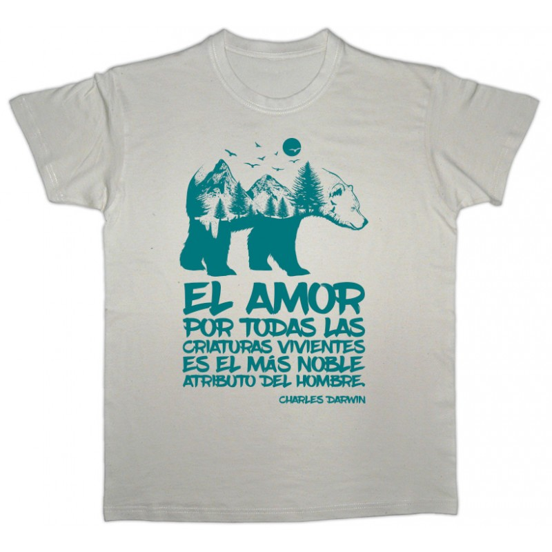 Camiseta beige ecologista El amor por todas las criaturas es el más noble atributo del hombre.
