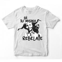 Camiseta Sé Tú Misma...