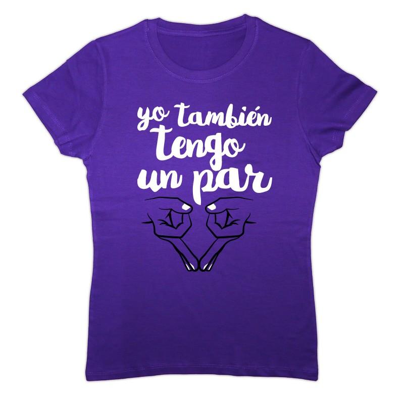Camiseta color lila: yo también tengo un par