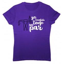 Camiseta cor lila: yo también tengo un par... de ovarios